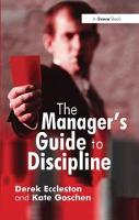 The Manager's Guide to Discipline by Derek Eccleston
