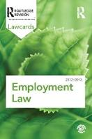 Employment Lawcards 2012-2013 by Routledge
