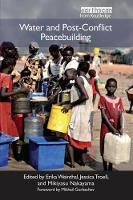 Water and Post-Conflict Peacebuilding by Erika Weinthal