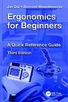 Ergonomics for Beginners A Quick Reference Guide, Third Edition by Jan Dul
