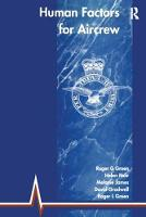Human Factors for Aircrew (RAF Edition) by Roger G. Green