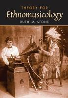 Theory for Ethnomusicology by Ruth M. Stone