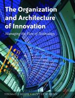 The Organization and Architecture of Innovation by Thomas Allen