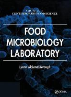 Food Microbiology Laboratory by Lynne McLandsborough