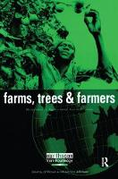 Farms Trees and Farmers Responses to Agricultural Intensification by J. E. Michael Arnold