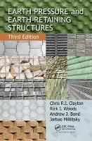 Earth Pressure and Earth-Retaining Structures, Third Edition by Chris R.I. Clayton