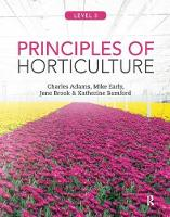 Principles of Horticulture: Level 3 by Charles Adams