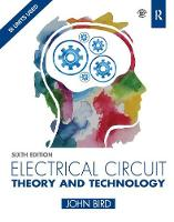 Electrical Circuit Theory and Technology, 6th ed by John Bird