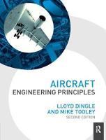 Aircraft Engineering Principles, 2nd ed by Lloyd Dingle