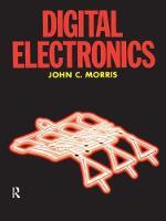 Digital Electronics by John Morris