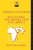 The Major Languages of South Asia, the Middle East and Africa by Bernard Comrie