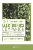 The Electronics Companion Devices and Circuits for Physicists and Engineers, 2nd Edition by Anthony C. Fischer-Cripps