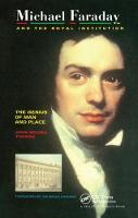 Michael Faraday and The Royal Institution The Genius of Man and Place (PBK) by J. M. Thomas