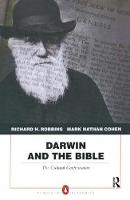 Darwin and the Bible The Cultural Confrontation by Richard H. Robbins