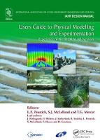Users Guide to Physical Modelling and Experimentation Experience of the HYDRALAB Network by Lynne E. Frostick