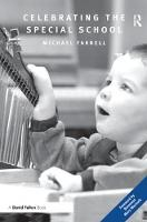 Celebrating the Special School by Michael Farrell