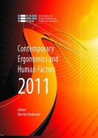Contemporary Ergonomics and Human Factors 2011 Proceedings of the international conference on Ergonomics & Human Factors 2011, Stoke Rochford,Lincolnshire, 12-14 April 2011 by Martin Anderson