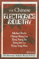The Chinese Electronics Industry by Michael Pecht