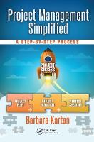 Project Management Simplified A Step-by-Step Process by Barbara Karten