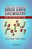 Solid State Chemistry An Introduction, Fourth Edition by Lesley E. Smart