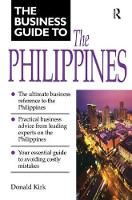 Business Guide to the Philippines by Donald Kirk
