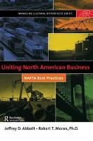 Uniting North American Business by Robert T. Moran