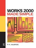Works 2000 Made Simple by P. K. McBride