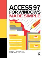 Access 97 for Windows Made Simple by Moira Stephen
