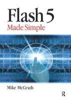 Flash 5 Made Simple by Mike McGrath