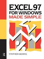 Excel 97 for Windows Made Simple by Stephen Morris
