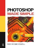 Photoshop Made Simple by Rod Wynne-Powell