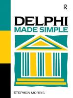 Delphi Made Simple by Stephen Morris