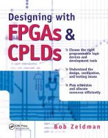 Designing with FPGAs and CPLDs by Bob Zeidman