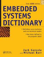 Embedded Systems Dictionary by Jack G. Ganssle