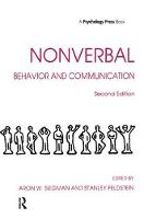 Nonverbal Behavior and Communication by Aaron W. Siegman