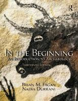 In the Beginning An Introduction to Archaeology by Brian M. Fagan
