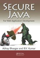 Secure Java For Web Application Development by Abhay Bhargav