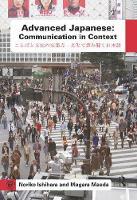 Advanced Japanese Communication in Context by Noriko Ishihara