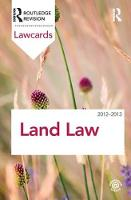 Land Law Lawcards 2012-2013 by Routledge