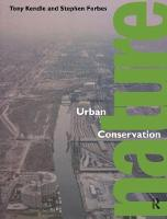 Urban Nature Conservation Landscape Management in the Urban Countryside by Stephen Forbes