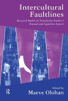 Intercultural Faultlines Research Models in Translation Studies: v. 1: Textual and Cognitive Aspects by Maeve Olohan