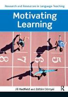 Motivating Learning by