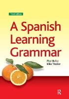 A Spanish Learning Grammar by Mike Thacker
