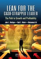 Lean for the Cash-Strapped Leader The Path to Growth and Profitability by John E. Madigan