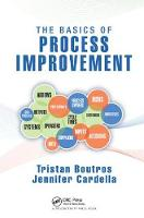 The Basics of Process Improvement by Tristan Boutros