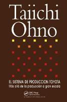 El Sistema de Produccion Toyota Mas alla de la produccion a gran escala by Taiichi Ohno