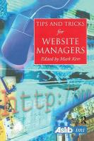 Tips and Tricks for Web Site Managers by Martin Kerr