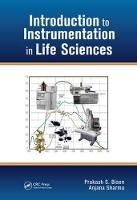 Introduction to Instrumentation in Life Sciences by Prakash Singh Bisen