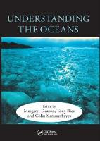 Understanding the Oceans A Century of Ocean Exploration by Margaret Deacon
