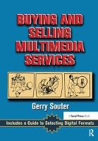 Buying and Selling Multimedia Services by Gerry Souter